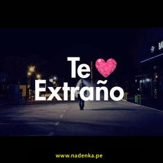 te extraño L Miss You, Miss You Already, Amor Quotes, Love Quotes, Good Morning Images Flowers, Love Post, Panda Love, Spanish Quotes, Wellness Tips