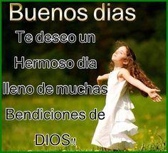 Buenos días, Te deseo un hermoso día lleno de muchas bendiciones de Dios!