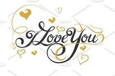 Love You, Lettering Design  @creativework247
