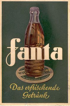 Heller: Ich Bin ein Fanta Did you know that Fanta, the popular soft drink, was a Nazi-era German invention?Did you know that Fanta, the popular soft drink, was a Nazi-era German invention? Vintage Labels, Vintage Signs, Vintage Ads, Vintage Prints, Vintage Style, Vintage Advertising Posters, Old Advertisements, Fanta, Poster Ads
