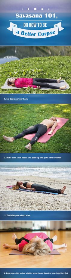 Lying down at the end of practice might seem easy, but practicing savasana the way you're supposed to can be tricky. Fix your corpse pose with these tips!