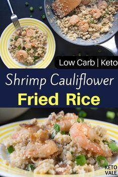 Keto Shrimp Cauliflower Fried Rice Recipe Keto-friendly Shrimp Cauliflower Fried Rice Low Carb Recipe for Ketogenic Diet Low Carb Shrimp Recipes, Rice Recipes, Lunch Recipes, Healthy Recipes, Healthy Options, Healthy Foods, Shrimp Fried Rice, Cauliflower Fried Rice, Freundlich