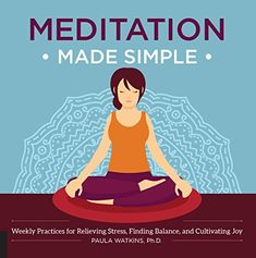 Buy Meditation Made Simple by Paula Watson at Mighty Ape NZ. Reduce stress, bolster your immune system, and alleviate chronic pain with meditation! Meditation has become an increasingly popular practice to trea. Online Meditation, Breathing Meditation, Free Meditation, Meditation Benefits, Mantra Meditation, Entertainment Jobs, Clinical Psychologist, Meditation Techniques, How To Relieve Stress