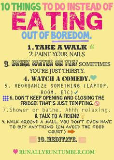 10 Things To Do Instead Of Eating Out Of Boredom...