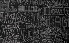 Invision Creative design of detailed typography drawn on a backboard, a medium which has clear links to language and education. The overall visual style is very appealing and depicts various languages and forms of the word hello, which links well to my own subject matter.