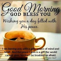 Good morning bible verse cute good morning saturday blessings quote with bi Good Morning Saturday, Good Morning Texts, Good Morning Coffee, Good Morning Messages, Good Morning Good Night, Good Morning Wishes, Good Morning Images, Morning Gif, Coffee Time