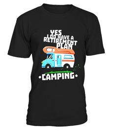 "# Retirement Plan Is Camping Travel and Camper Funny T Shirt .  Special Offer, not available in shops      Comes in a variety of styles and colours      Buy yours now before it is too late!      Secured payment via Visa / Mastercard / Amex / PayPal      How to place an order            Choose the model from the drop-down menu      Click on ""Buy it now""      Choose the size and the quantity      Add your delivery address and bank details      And that's it!      Tags: Our funny retirement…"