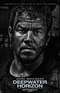 Deepwater Horizon - 2016 - Mark Wahlberg - true story - movie poster - action