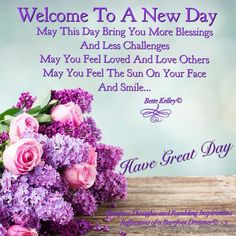 Good Morning Have A Great Day Quotes and Good Morning Beautiful Friend! Praying You Have A Wonderfully Happy Good Morning God Quotes, Good Morning Cards, Good Morning Prayer, Good Morning Inspirational Quotes, Morning Greetings Quotes, Morning Blessings, Good Morning Messages, Morning Prayers, Good Morning Good Night