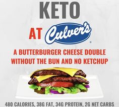 KETO AT CULVERS So you're headed to Culvers but want to order something to keep it keto? ORDER A ButterBurger Cheese Do by ketohackershop Ketogenic Recipes, Low Carb Recipes, Diet Recipes, Ketogenic Diet, Keto Snacks, Healthy Snacks, Healthy Tips, Healthy Eating, Keto Fastfood