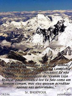 *OS CONTOS DE FADA DO TIBETE* - Entrevista com o Sr. BHODYOUL (profundo conhecedor do funcionamento da central telepática dos grandes mágicos do Tibete)
