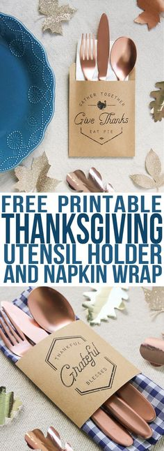 Make these easy utensil pouches to use as Thanksgiving decorations at your table this year. What a fun and easy Thanksgiving craft idea. #thanksgiving #freeprintable