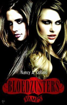 Vamps #1: Bloedzusters - Nancy A. Collins