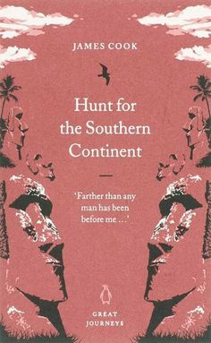 Hunt for the Southern Continent (Penguin Great Journeys) by James Cook, http://www.amazon.co.uk/dp/0141025433/ref=cm_sw_r_pi_dp_U9YYsb0PTYD9Y