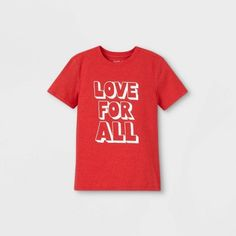 Boys' 'Love For All' Graphic Short Sleeve T-Shirt - Cat & Jack™ Red S : Target Boys Closet, Zip Up Hoodies, Cat And Jack, How To Show Love, Short Sleeve Tee, Fitness Fashion, Sleeve Styles, Zip Ups