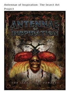 This unique collection of entomology-based artwork has been brought together using artwork from artists all over the world. Antennae of Inspiration: The Insect Art Project features 480 pages of insects in full color. This book has over 1,650 different int