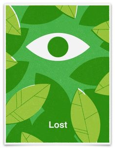 I love this poster. I would paint a whole wall like the leaves with two or three sets of eyes near the bottom.