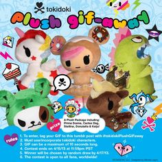 We have a new Tumblr contest/challenge for you!  We want to see your GIF making skills.  Make us an animated GIF featuring your favorite tokidoki character(s).  We'll be rewarding the winner with a cool prize and featuring their GIF on our blog and Facebook page!    Prize:  A Plush Package including: Prima Donna, Cactus Dog, Stellina, Donutella and Kaiju.    For more details: http://tokidokibrand.tumblr.com/post/47464418084/plush-gif-away-contest-we-have-a-new