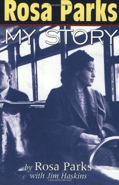 BOOKS Rosa Parks: My Story