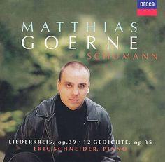 Schumann; Liederkreis; 12 Gedichte, by Matthias Goerne