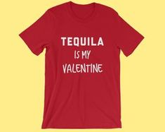 Tell me this is not anti-valentine. Funny valentines day shirt for the single life tequila lover. Valentines Day Single Quotes, Funny Valentines Day Quotes, Hate Valentines Day, Valentines For Singles, Valentines Day Shirts, Valentine's Day Quotes, Sassy Quotes, Funny Quotes, Single Men Quotes