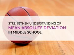 The purpose of this post is to assist you in helping your students overcome their confusion with mean absolute deviation and understand what variability is using my basketball scores concept. 6th Grade Activities, Algebra Activities, Math Resources, 7th Grade Classroom, 7th Grade Math, Mean Median And Mode, Rational Numbers, Standard Deviation, Cooperative Learning