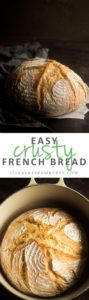 Easy Crusty French Bread - This easy homemade bread recipe is sure to be a hit! Ready in just a few hours - no need to let it rise overnight. Baked in a dutch oven for a crispy crust on the outside and soft, airy bread on the inside! Vegetarian.
