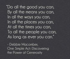 See 22 inspiring quotes on generosity. These wise sayings get to the heart of what it means to give.