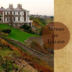 Autumn in Ireland, h