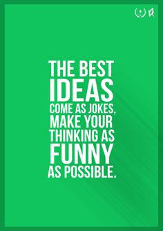 The best #ideas come as jokes!  www.starscontest.com
