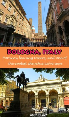 Bologna has some unique sights including the highest leaning tower in Italy, porticos (lots and lots of porticos) as well as one of the most amazing churches we've seen. Lots of reasons to visit Bologna as we touch on in this post #bbqboy #Bologna #Italy #travel