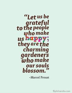 Quotes About Gratitude - Let us be grateful to the people who make us happy
