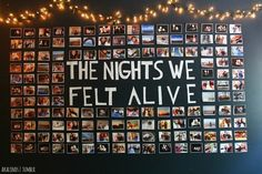 The Nights We Felt Alive Wall Photo Collage