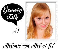 Beauty Talk: 3 Fragen an Melanie von Mel et fel - I need sunshine