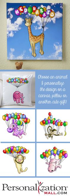 OMG I LOVE LOVE LOVE these!!! Designs of cute animals holding balloons that you can personalize with any name ... You can pick from a bunch of animals for a personalize canvas art print to hang on the wall, a pretty throw pillow or more! This is a great decor idea for the nursery! #Animals #Balloons #Baby #BabyArt