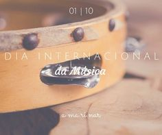 1 de Outubro - Dia Internacional da Música a ma.ri.nar