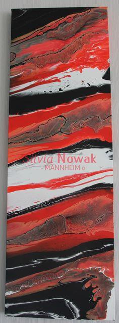 Inferno, Silvia Nowak Mannheim-Abstrakte Kunst, Moderne Kunst, Acrylbilder, Acrylfarben, Acryl, Acrylic Painting, Abstract Canvas, Art Painting, Fluid Acryl, Fluid Acrylic, Fluid Painting, Fluid Canvas, Abstract Painting,