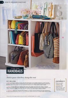 If the new closet is mine.Smart Purse Organization in Closet - 11 Ways To Organize Purses