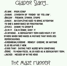The Maze Runner, my sister asked me what most of these are, well here ya go