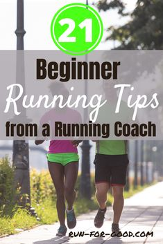 To help new runners get started on the right foot and start a running habit, here are 21 beginner running tips from a running coach. #newrunner #beginnerunner #runningtips #runningadvice #startrunning