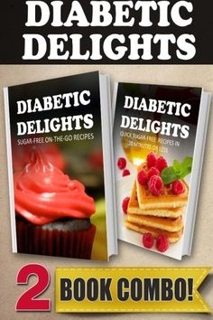 Sugar-Free On-The-Go Recipes and Quick Sugar-Free Recipes In 10 Minutes Or Less: 2 Book Combo (Diabetic Delights) >>> You can find out more details at the link of the image.