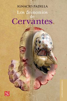 Buy Los demonios de Cervantes by Ignacio Padilla and Read this Book on Kobo's Free Apps. Discover Kobo's Vast Collection of Ebooks and Audiobooks Today - Over 4 Million Titles! Audiobooks, Ebooks, Reading, Free Apps, Collection, Products, Demons, Mexico City, Book