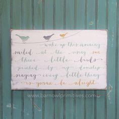 Three Little Birds Typography Word Art Sign by barnowlprimitives, $85.00
