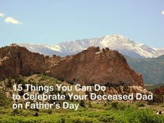 15 Ways to Celebrate Your Deceased Dad on Father's Day