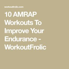 A fine collection of 10 AMRAP workouts that vary in difficulty. You can do them either at the gym, or at home; Amrap Workout, Cardio Abs, Endurance Workout, Hiit, Workout Plans, Workout Ideas, Wrestling Workout, Crossfit At Home, Crossfit Wods
