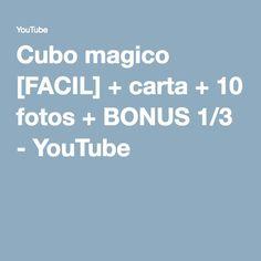 Cubo magico [FACIL] + carta + 10 fotos + BONUS 1/3 - YouTube