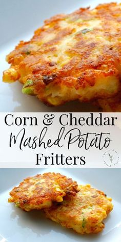 Utilize leftover corn and mashed potatoes to create a new tasty side dish with these Corn & Cheddar Mashed Potato Fritters. #corn #potatoes #mashedpotatoes #leftovers #sidedish Side Dish Recipes, Veggie Recipes, Appetizer Recipes, Cooking Recipes, Vegetarian Recipes, Healthy Recipes, Best Food Recipes, Meal Recipes, Chicken Recipes