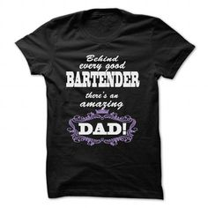 BEHIND EVERY GOOD BARTENDER, THERES AN AMAZING DAD! - #gift box #hostess gift. LIMITED AVAILABILITY => https://www.sunfrog.com/LifeStyle/BEHIND-EVERY-GOOD-BARTENDER-THERES-AN-AMAZING-DAD-Black-58051353-Guys.html?68278