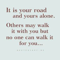 it is your road