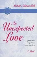 """An Unexpected Love"" by Michele Ashman Bell - Books #lds #romance #fiction"